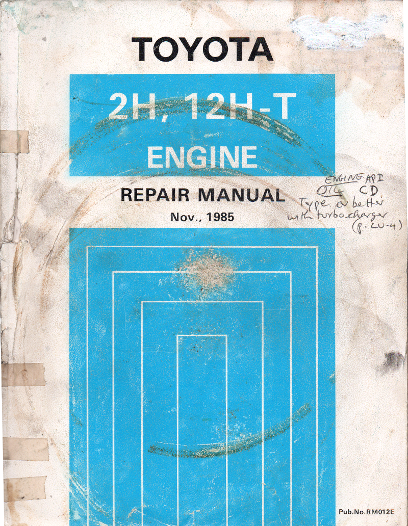 Toyota 2H 12H-T engine repair manual USED