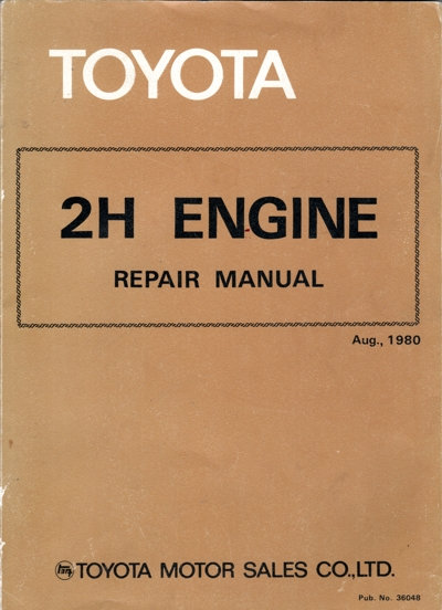 Toyota 2H engine repair manual Land cruiser USED