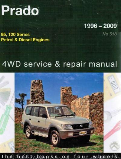 Toyota Land Cruiser Prado 4wd Petrol Diesel 1996 2009